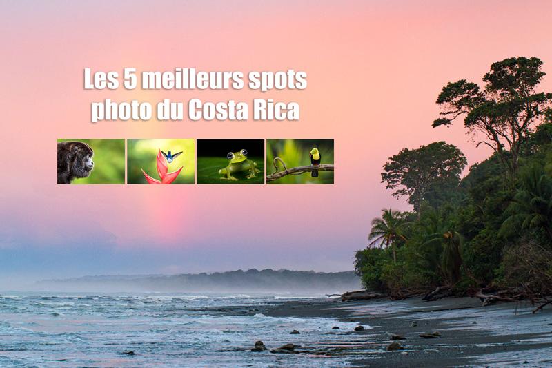 Les 5 meilleurs spots photo du Costa Rica